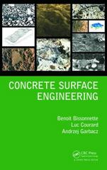 Concrete Surface Engineering 1st Edition 9781498704885 1498704883