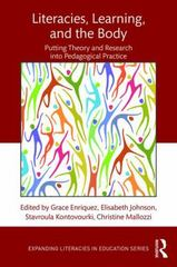 Literacies, Learning, and the Body 1st Edition 9781138906211 1138906212