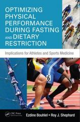 Optimizing Physical Performance During Fasting and Dietary Restriction 1st Edition 9781498725651 1498725651