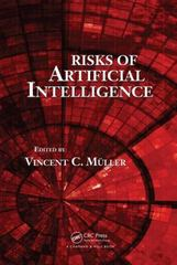 Risks of Artificial Intelligence 1st Edition 9781498734820 1498734820