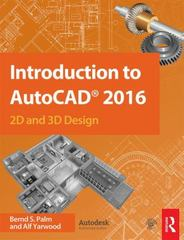 Introduction to AutoCAD 2016 1st Edition 9781138925854 1138925853