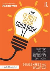 The Genius Hour Guidebook 1st Edition 9781138937437 1138937436