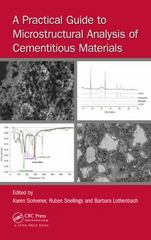 A Practical Guide to Microstructural Analysis of Cementitious Materials 1st Edition 9781498738651 1498738656