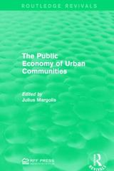 The Public Economy of Urban Communities 1st Edition 9781317368212 1317368215