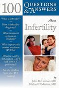 100 Questions  &  Answers About Infertility 1st edition 9780763743048 0763743046