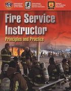 Fire Service Instructor: Principles And Practice 0 9780763749101 0763749109