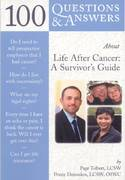 100 Questions  &  Answers About Life After Cancer: A Survivor's Guide 1st edition 9780763750695 0763750697