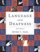 Language and Deafness 4th Edition 9780763751043 0763751049
