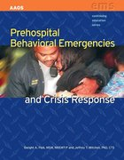 Prehospital Behavioral Emergencies And Crisis Response 1st Edition 9780763751203 0763751200