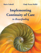 Continuity Of Care In Breastfeeding: Best Practices In The Maternity Setting 1st edition 9780763751845 0763751847