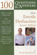 100 Questions  &  Answers About Erectile Dysfunction 2nd edition 9780763753573 0763753572
