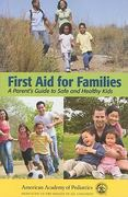 First Aid For Families 1st edition 9780763755522 0763755524