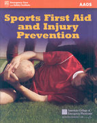 Sports First Aid And Injury Prevention 1st edition 9780763755560 0763755567