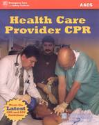 Health Care Provider CPR 1st edition 9780763755935 0763755931