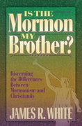 Is the Mormon My Brother? 1st Edition 9780764220470 0764220470