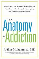 The Anatomy of Addiction 1st Edition 9781101981832 1101981830