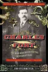 Charles Fort 1st Edition 9781101983232 110198323X