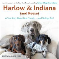 Harlow & Indiana (and Reese) 1st Edition 9781101983676 1101983671