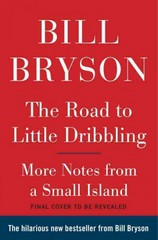 The Road to Little Dribbling 1st Edition 9780385539289 0385539282