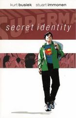 Superman: Secret Identity Deluxe Edition 1st Edition 9781401258696 1401258697