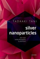 Silver Nanoparticles 1st Edition 9780191023996 019102399X