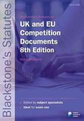 Blackstone's UK & EU Competition Documents 8th Edition 9780199678631 0199678634