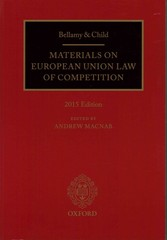 Bellamy & Child: Materials on European Union Law of Competition 8th Edition 9780198732327 0198732325