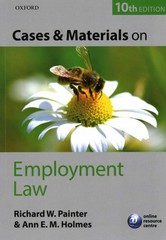 Cases and Materials on Employment Law 10th Edition 9780199679096 0199679096