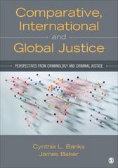 Comparative, International, and Global Justice 1st Edition 9781483332383 1483332381
