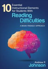 10 Essential Instructional Elements for Students With Reading Difficulties 1st Edition 9781483373775 1483373770