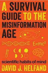 A Survival Guide to the Misinformation Age 1st Edition 9780231168724 0231168721