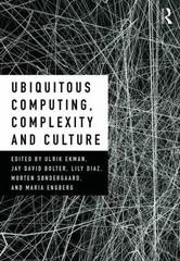 Ubiquitous Computing, Complexity and Culture 1st Edition 9781317704577 1317704576