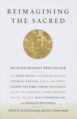Reimagining the Sacred 1st Edition 9780231161022 0231161026