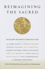 Reimagining the Sacred 1st Edition 9780231161039 0231161034