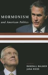 Mormonism and American Politics 1st Edition 9780231165990 0231165994