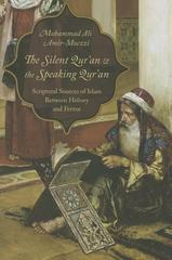 The Silent Qur'an and the Speaking Qur'an 1st Edition 9780231540650 0231540655