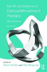 The Art and Science of Dance/Movement Therapy 2nd Edition 9781138910331 1138910333