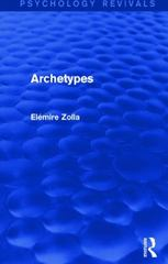 Archetypes 1st Edition 9781317415732 1317415736