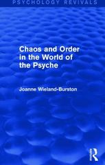 Chaos and Order in the World of the Psyche 1st Edition 9781317404187 1317404181