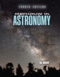 Experiences in Astronomy 4th Edition 9781465278128 1465278125
