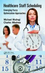 Healthcare Staff Scheduling 1st Edition 9781498707961 1498707963