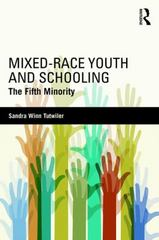 Mixed-Race Youth and Schooling 1st Edition 9781138021938 1138021938