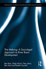 The Mekong: A Socio-legal Approach to River Basin Development 1st Edition 9781317657798 1317657799