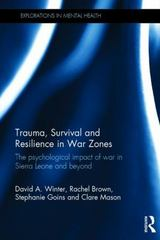 Trauma, Survival and Resilience in War Zones 1st Edition 9781317628637 1317628632
