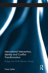 International Intervention, Identity and Conflict Transformation 1st Edition 9781138823815 1138823813