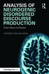 Analysis of Neurogenic Disordered Discourse Production 1st Edition 9781138853591 1138853593