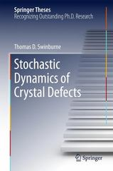 Stochastic Dynamics of Crystal Defects 1st Edition 9783319200194 3319200194