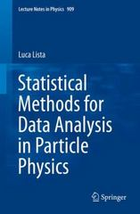 Statistical Methods for Data Analysis in Particle Physics 1st Edition 9783319201757 3319201751