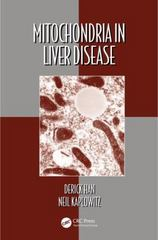 Mitochondria in Liver Disease 1st Edition 9781482236972 1482236974