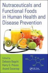 Nutraceuticals and Functional Foods in Human Health and Disease Prevention 1st Edition 9781482237214 1482237210